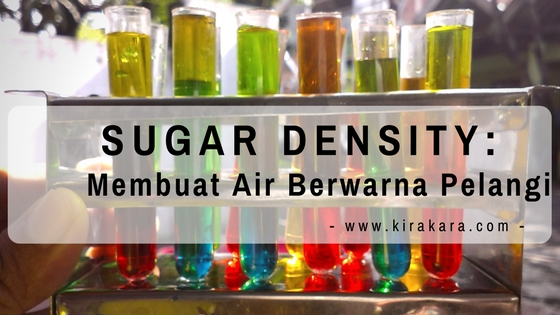 Sugar Density: Membuat Air Berwarna Pelangi