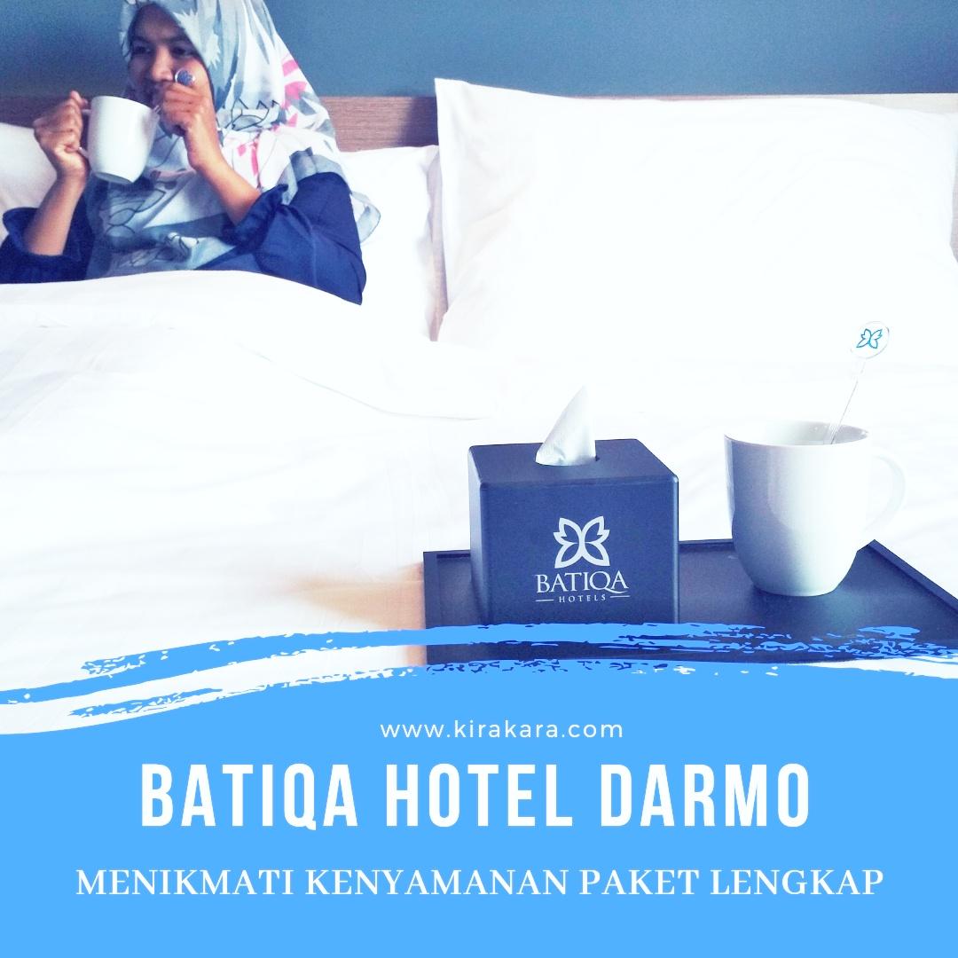 Batiqa Hotel Darmo: Menikmati Kenyamanan Paket Lengkap