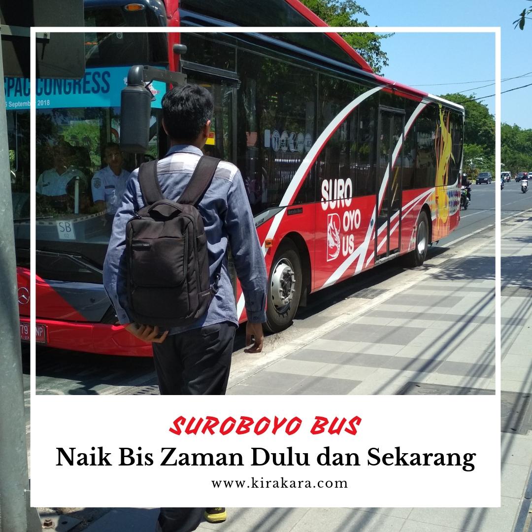 Suroboyo Bus: Naik Bis Zaman Dulu dan Sekarang