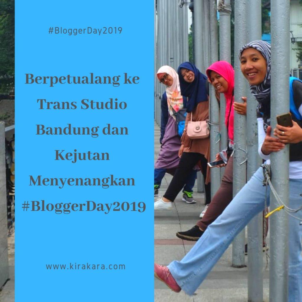 Berpetualang Ke Trans Studio Bandung dan Kejutan Menyenangkan #BloggerDay2019