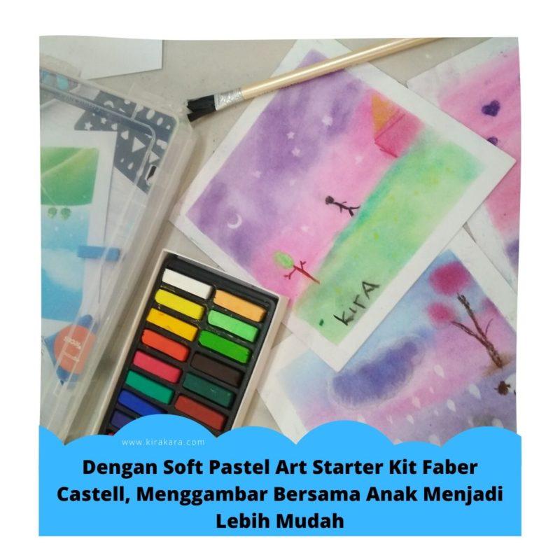 Dengan Soft Pastel Art Starter Kit Faber Castell, Menggambar Bersama Anak Menjadi Lebih Mudah