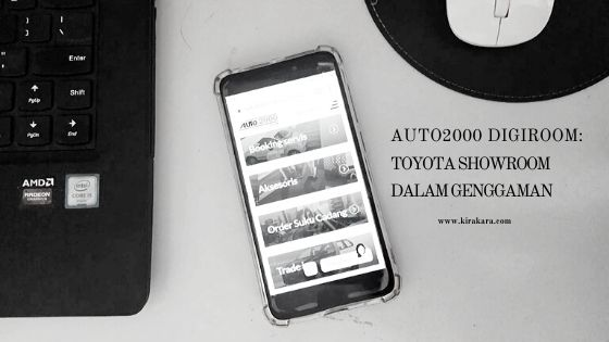 Auto2000 Digiroom: Toyota Showroom Dalam Genggaman